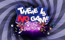 Không biết chơi game gì thì hãy thử sức với There Is No Game!