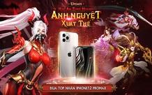 Trảm Tiên Quyết Tung Big Update Ra Mắt Phái Mới, Tặng iPhone 12 Pro Max Cùng Hàng Tấn Quà