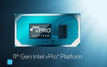 Nền tảng Intel Vpro vượt trội, tối ưu hóa giải pháp công nghệ