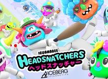 Vào lấy ngay game siêu lầy lội Headsnatchers đang miễn phí, quẩy 'tét rốn' cùng bạn bè