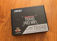 Cận cảnh MSI TRX40 Pro Wifi - Bo mạch chủ 'khủng long' chuyên trị quái vật Ryzen Threadripper vài chục nhân