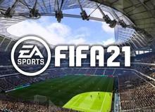 Tổng hợp điểm số FIFA 21: Thất vọng nhất trong 10 năm qua