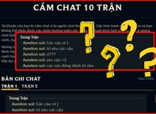 Bi hài game thủ bị cấm chat 10 trận vì nói... yêu team địch, cộng đồng LMHT: 'Riết rồi chơi không dám nói gì hết'
