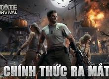 State of Survival chính thức ra mắt hôm nay: Thảm họa zombie đã xảy ra, hãy sẵn sàng cho cuộc chiến sinh tồn!