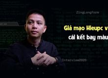 'Hacker huyền thoại' Hieupc phản damage cực mạnh khi phát hiện các trang web dám mạo danh anh