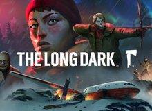 Đang miễn phí The Long Dark - Game 'sinh tồn nghiệt ngã' trong thế giới hậu tận thế
