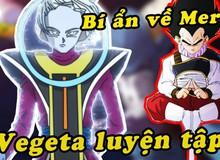 Dragon Ball Super: Mất sức mạnh của Thiên Sứ, liệu Merus có sử dụng được bản năng vô cực hay không?