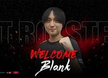 Vừa gia nhập đại kình địch của T1, 'Tù trưởng' Blank đã mơ 'đoạt cup' cùng đội tuyển mới