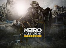 Metro: Last Light Redux đang miễn phí, anh em đã sẵn sàng bảo vệ niềm hy vọng cuối cùng của loài người?