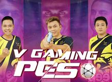 V Gaming PES chiêu mộ đội hình toàn sao, quyết tâm đem lá cờ Việt Nam bay cao tại Sea Games 31