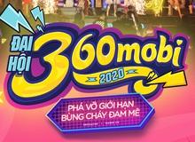 Đại hội 360mobi 2020 - Phá vỡ giới hạn, bùng cháy đam mê