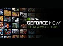 """Sau Google Stadia, NVIDIA cũng bước chân vào dịch vụ """"chơi game đỉnh trên PC cùi"""""""
