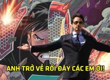 """Iron Man """"Tony Stark thực sự"""" sẽ chính thức hồi sinh trong năm 2020?"""