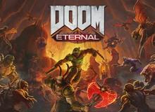 Siêu phẩm diệt quỷ Doom Eternal đã sẵn sàng đến tay anh em game thủ