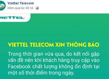 Viettel và VNPT đăng thông báo xin lỗi người dùng về việc truy cập Facebook không ổn định