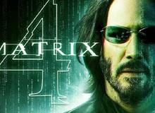 The Matrix 4 tuyên bố tạm ngừng sản xuất vì Covid-19, ngày Keanu Reeves trong năm 2021 có thể bị hủy bỏ