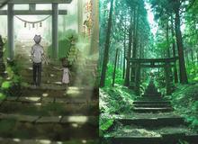 Lạc đến những địa điểm tuyệt đẹp trong Anime có thể tìm thấy ngoài đời thực