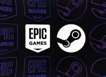 Epic Games Store ngày càng thắng thế, Steam mất vị trí độc tôn