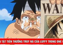 """One Piece: Hành trình """"lạm phát"""" mức tiền truy nã của anh thanh niên mới 19 tuổi Luffy Mũ Rơm!"""