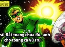 Bị bệnh nhưng không cách ly, Green Lantern làm cả vũ trụ bay màu