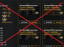 [Game thủ chú ý] Từ tuần sau, người chơi mua bán tài khoản, vật phẩm game sẽ bị pháp luật xử nặng
