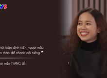 """Người mẫu nude Trang Lê: """"Trong nghề chụp mẫu nude này, tử tế thì ít, xấu xa thì nhiều"""""""