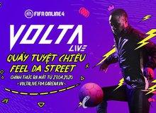 """Chế độ MOBA bóng đá """"độc nhất vô nhị"""" Volta Live sắp ra mắt trong FIFA Online 4"""