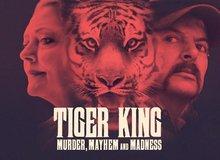 Tiger King: Phim sốc tận óc của Netflix về giới buôn bán động vật hoang dã, chẳng có gì ngoài drama và cú lừa!