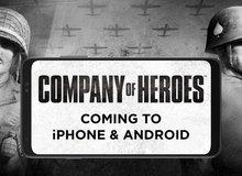Tựa game siêu kinh điển Company of Heroes chính thức đặt chân lên mobile, nhưng có điều sẽ làm game thủ rất buồn