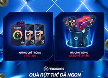 """Sau 1 tháng cộng đồng chờ đợi mỏi mòn, phiên bản """"Rút Thẻ May Mắn FIFA Online 4"""" chính thức trở lại"""