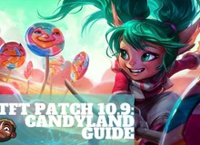 Đấu Trường Chân Lý: Đội hình Candyland là gì và tại sao nó đang hoành hành rank Thách Đấu bản 10.9
