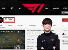 'Chủ Tịch' Faker chinh phục thêm một kỷ lục với việc kênh Youtube cá nhân đạt 1 triệu lượt đăng ký
