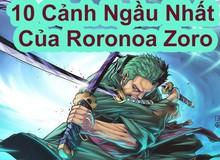 One Piece: 10 khoảnh khắc thể hiện chí khí đàn ông của Zoro, người theo đuổi giấc mơ trở thành kiếm sĩ mạnh nhất (P1)
