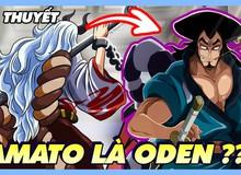 """Giả thuyết One Piece: """"Hồn Trương ba da hàng thịt"""", linh hồn của Oden đang sống trong thân xác của Yamato?"""