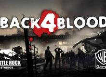 Nhà phát triển tựa game Left 4 Dead huyền thoại bắt đầu nhá hàng hình ảnh đầu tiên của Back 4 Blood