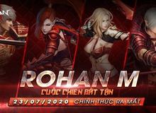 Rohan M – Siêu phẩm nhập vai làm mưa làm gió trên thị trường quốc tế chính thức được VTC Game ra mắt tại Việt Nam ngày 23/7