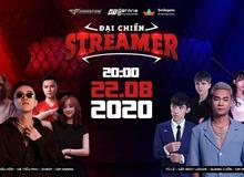 [Đột Kích] Loạt Streamer đình đám sẽ xuất hiện trong Đại Chiến Streamer 22/08 này là ai?