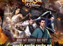 Update 2.0: Thần Binh Xuất Thế, Giang Sơn Mỹ Nhân ra mắt server ĐẶC BIỆT Huyết Chiến Thiên Hạ