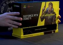 Mở hộp card màn hình RTX 2080 Ti Cyberpunk 2077 hiếm nhất thế giới