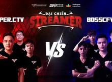 Đột Kích: Huyền thoại trở lại! Boss CFVN và Super CTV chính thức đối mặt trong 'Đại chiến Streamer' cuối tuần này!