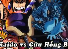 """Dự đoán One Piece chap 992: Kaido chuyển về dạng người, dùng """"lôi minh bát quái"""" đối đầu Cửu Hồng Bao?"""