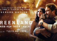 GREENLAND nhận mưa lời khen từ cộng đồng phim Việt sau buổi công chiếu
