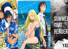 """Cuối cùng manga """"hại não"""" nhất mọi thời đại Summer Time Rendering sẽ được chuyển thể thành anime"""