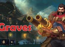 5 điều bạn cần biết khi chơi Graves trong Liên Minh: Tốc Chiến