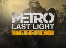 Mời anh em lấy ngay siêu phẩm game sinh tồn Metro: Last Light Redux và For The King miễn phí vĩnh viễn