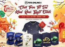 FIFA Online 4 tung sự kiện đón Tết 2021: Cơ hội sở hữu 21TOTY, ICONS cùng vô số FC hoàn toàn miễn phí