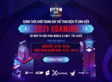 Giải Thể thao điện tử Sinh viên 2021 Xgaming chính thức khởi tranh