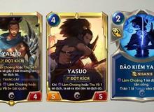 Hướng dẫn làm chủ thẻ bài Yasuo Trong Huyền Thoại Runeterra