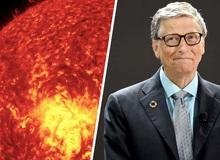"""Tham vọng tầm vóc vũ trụ của tỷ phú Bill Gates: """"Làm mờ ánh Mặt Trời"""""""