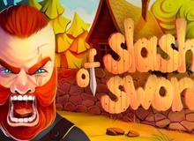 Slash Of Sword - Tựa game offline lôi cuốn dành cho anh em cày cuốc vào tháng Tư năm nay